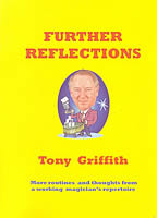 Further Reflections by Tony Griffith